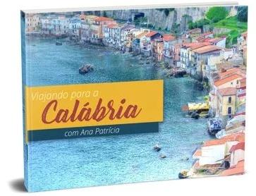 VIAJANDO PARA A CALABRIA - Guia de Viagens